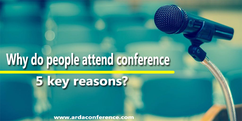 Key reasons to attend conference